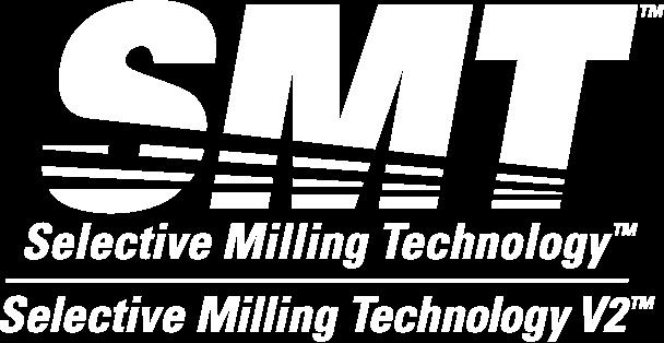 Selective Milling Technology™ e Selective Milling Technology V2™